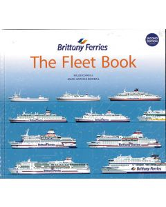 Brittany Ferries- The Fleet Book 2nd Edition