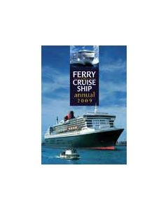 Ferry and Cruise Ship Annual 2009
