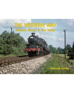 The Western Way- Western Steam in the Sixties