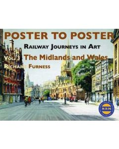 Poster to Poster: Railway Journeys in Art V 3 Midlands and W