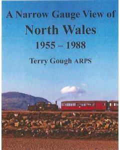 A Narrow Gauge View of North Wales 1955-1988