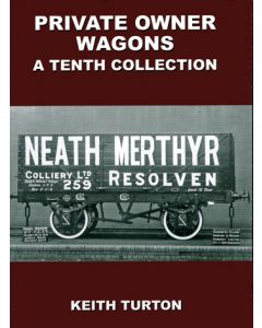 Private Owner Wagons: A Tenth collection