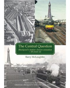The Central Question: Blackpool's Station Closure Sensation