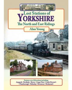 Lost Stations of Yorkshire Part 2: The North and East Riding