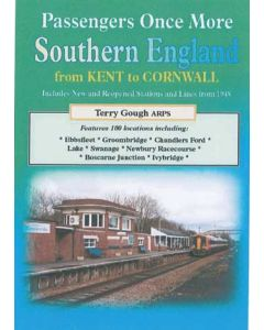 Passengers once More Southern England From Kent to Cornwall