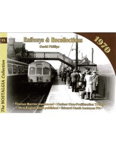 Railways and Recollections  35 1970