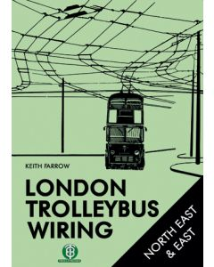 London Trolleybus Wiring - North East and East
