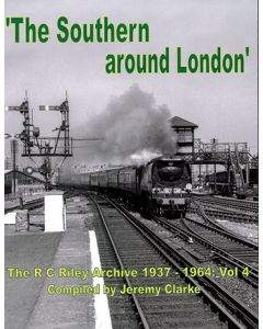 The Southern Around London- The RC Riley Archive 1937-1964 V