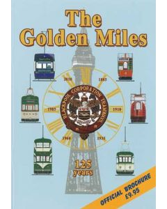 125 Golden Miles - Blackpool Trams 125 Years