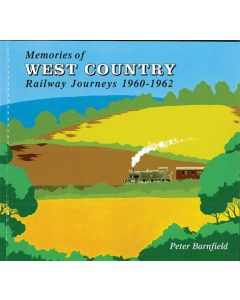 Memories of West Country Railway Journeys 1960-1962