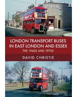 London Transport Buses in East London & Essex in the 1960s &