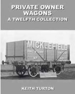 Private Owner Wagons: A Twelfth Collection