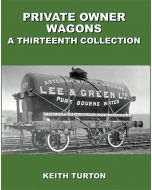 Private Owner Wagons: A Thirteenth Collection