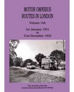 Motor Omnibus Routes in London Vol 10A January 1931 to Decem