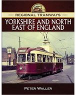 Regional Tramways - Yorkshire & North East of England