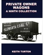 Private Owner Wagons a Ninth Collection