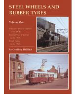 Steel Wheels & Rubber Tyres Vol 1 Autobiography of